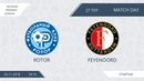 AFL18 Russia Premier League TOP 7 12 Day 27 Rotor Feyenoord