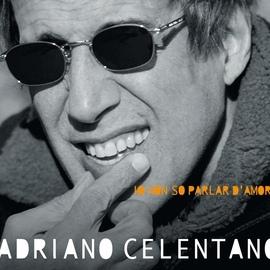 Adriano Celentano альбом Io Non So Parlar D'Amore