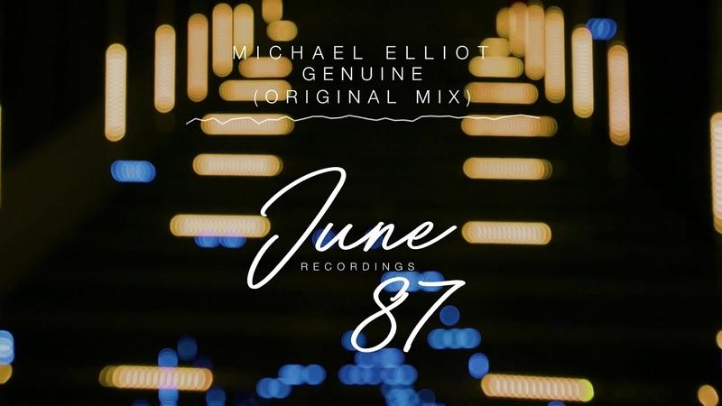 Michael Elliot - Genuine (Original Mix)