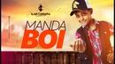 Ilan Câmara O Vaqueirinho de Luxo - MANDA BOI (Clipe Oficial)