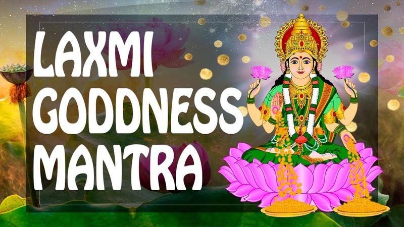 Great Money Mantra of Lakshmi - LAXMI GODDESS - $$$