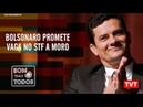 🔴 Bolsonaro promete STF para Moro Dia da abolição da escravidão no Bom Para Todos 13 05 2019