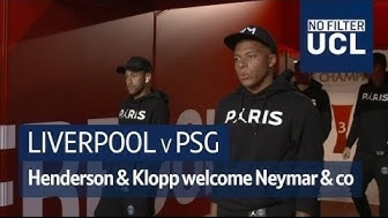 Liverpool v PSG | Henderson Klopp welcome Neymar Mbappe to Anfield | No Filter UCL