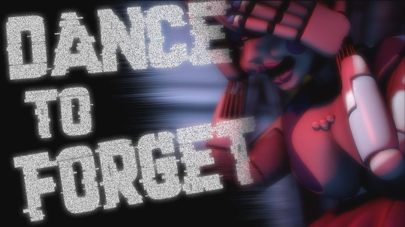 [SFM FNaF] Dance to Forget : Song by TryhardNinja