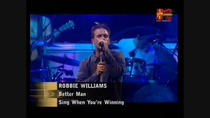 Robbie williams - better man mtv asia