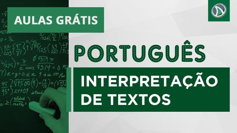 AULA GRÁTIS INTERPRETAÇÃO DE TEXTO Prof Paulo Rogerio