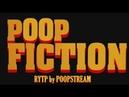 Кальное Чтиво Poop Fiction RYTP