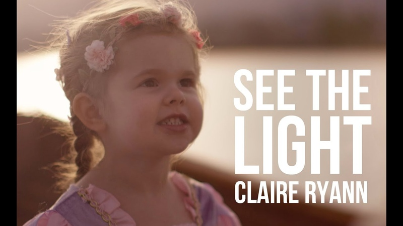 See the Light Tangled Lantern Song 3 Year Old Claire Ryann and Dad