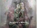 Kuan Yin's Mantra