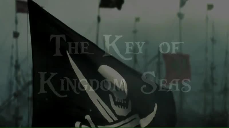 The Key of Kingdom Seas Trailer