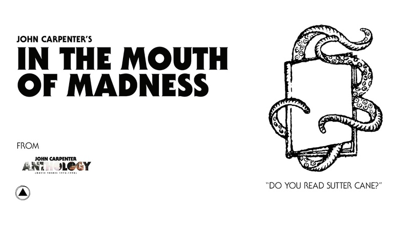John Carpenter - In the Mouth of Madness (Official Audio)