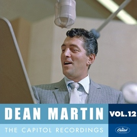 Dean Martin альбом Dean Martin: The Capitol Recordings, Vol. 12 (1961)
