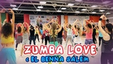 ZUMBA FITNESS Love and El Benna Salem
