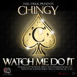 Chingy альбом Watch Me Do It