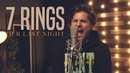 Ariana Grande 7 Rings Rock Cover by Our Last Night ft Derek DiScanio