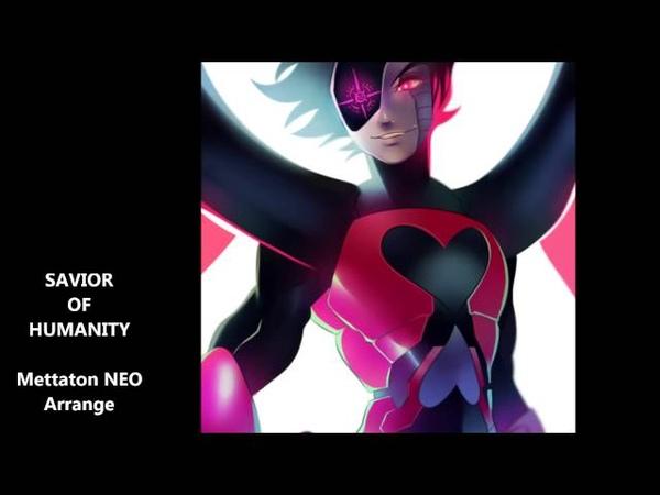 SAVIOR OF HUMANITY - Undertale - Power of NEO Remix
