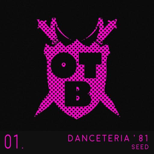 Seed альбом Danceteria '81