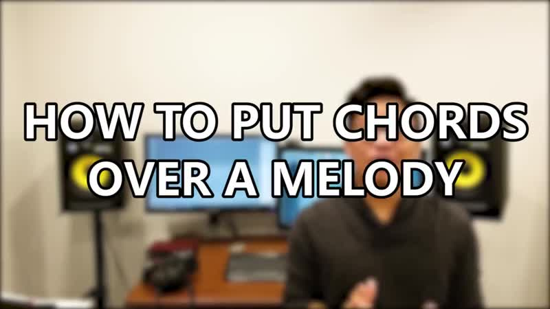 What ★ chord s ★ should ★ you ★ put ★ under ★ you r ★ melody