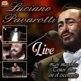 Luciano Pavarotti альбом Los Mayores Tenor Vivo en el Escenario, Live