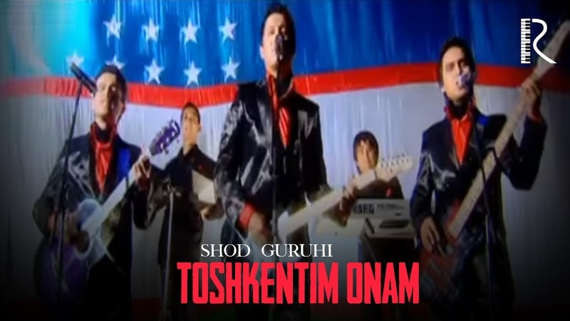 Shod guruhi - Toshkentim onam   Шод гурухи - Тошкентим онам