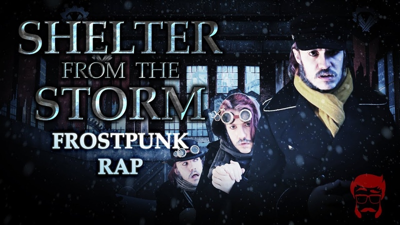 SHELTER FROM THE STORM | Frostpunk Rap!