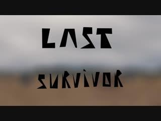 Last Survivor - Olina Duck(NEW VERSION).mp4