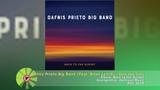 (2018) Dafnis Prieto Big Band (Feat. Brian Lynch) - Una vez m