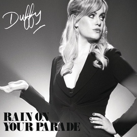 Duffy альбом Rain On Your Parade
