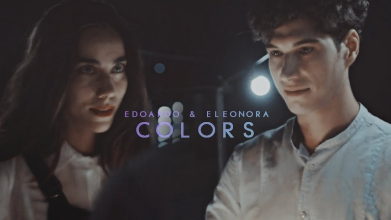 Edoardo Eleonora | Colors [3x01]