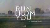 Pola &amp Bryson - Run From You ft. Sammie Bella