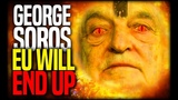 GEORGE SOROS ( Mr.New World Order ) Says The Entire European Union Will End Up Like the Soviet Union