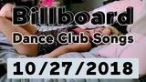 Billboard Top 50 Dance Club Songs (October 27, 2018)