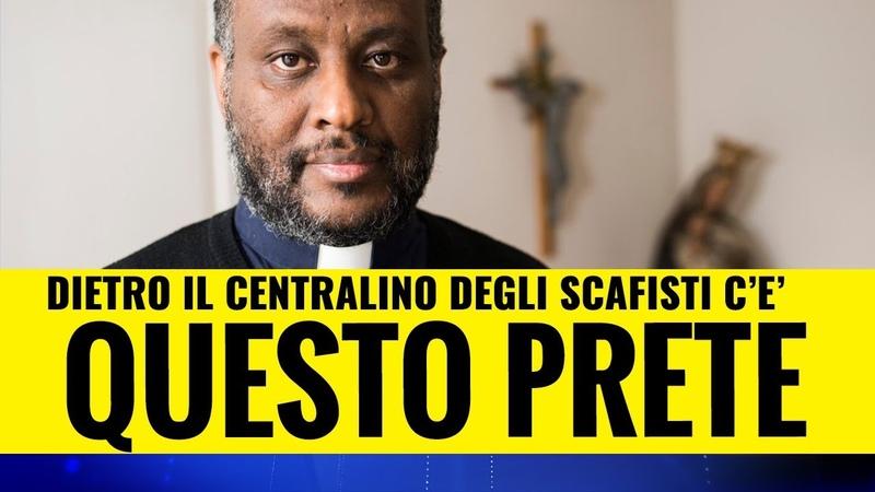 Dietro il centralino degli scafisti c'è un prete e il Vaticano