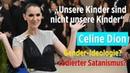 """""""Unsere Kinder sind nicht unsere Kinder"""": Celine Dion mit Gender-Ideologie und codiertem Satanismus?"""