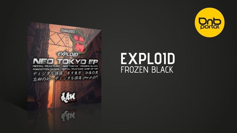 Exploid - Frozen Black [Raw Audio]