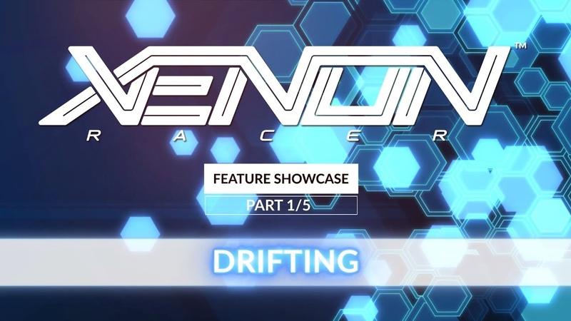 Xenon Racer — Feature Showcase 15 — Дрифт Ускорение