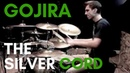 Gojira - THE SILVER CORD drum cover(Kevin Wade)