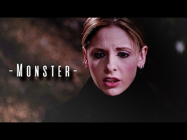 Buffy Summers | Monster