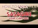 How to Make Sasa Giri Leaf Carving to Garnish Japanese Dish Sushi Chef Eye View