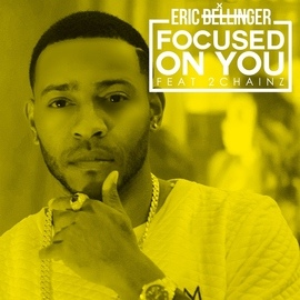 Eric Bellinger альбом Focused On You (feat. 2 Chainz)