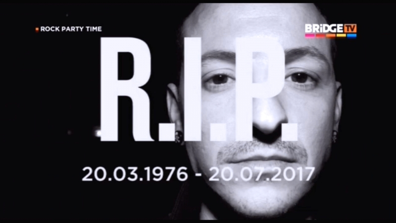 ROCK PARTY TIME ON BRiDGE TV в память о Честере Беннингтоне(Linkin Park) 20.07.2017