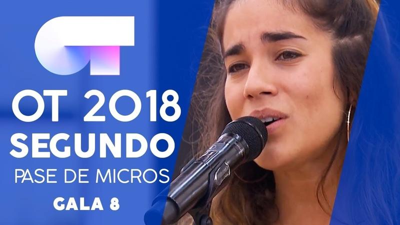 90 MINUTOS - JULIA | SEGUNDO PASE DE MICROS GALA 8 | OT 2018