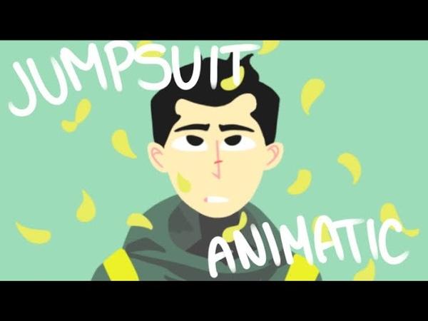Jumpsuit- Twenty One Pilots (JOKE ANIMATIC)