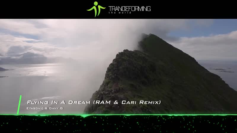 Etasonic Dany G - Flying In A Dream (RAM Cari Remix)