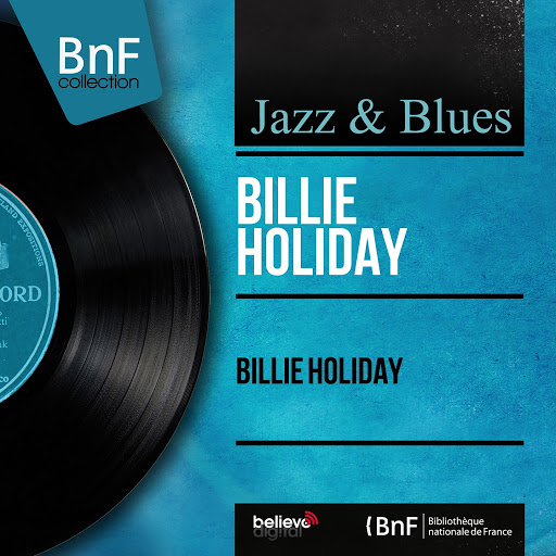 Billie Holiday альбом Billie Holiday (Mono Version)