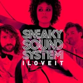 Sneaky Sound System альбом I Love It