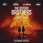Alexandre Desplat альбом The Sisters Brothers (Original Motion Picture Soundtrack)