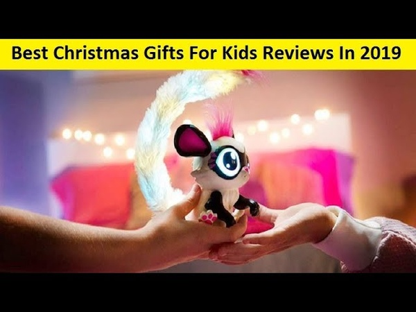 Top 3 Best Christmas Gifts For Kids Reviews In 2019