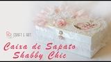 CAIXA DE SAPATO FORRADA TECIDO ESTILO SHABBY CHIC #1 CRAFT E ART