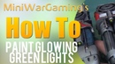 How To Paint Glowing Green Lights